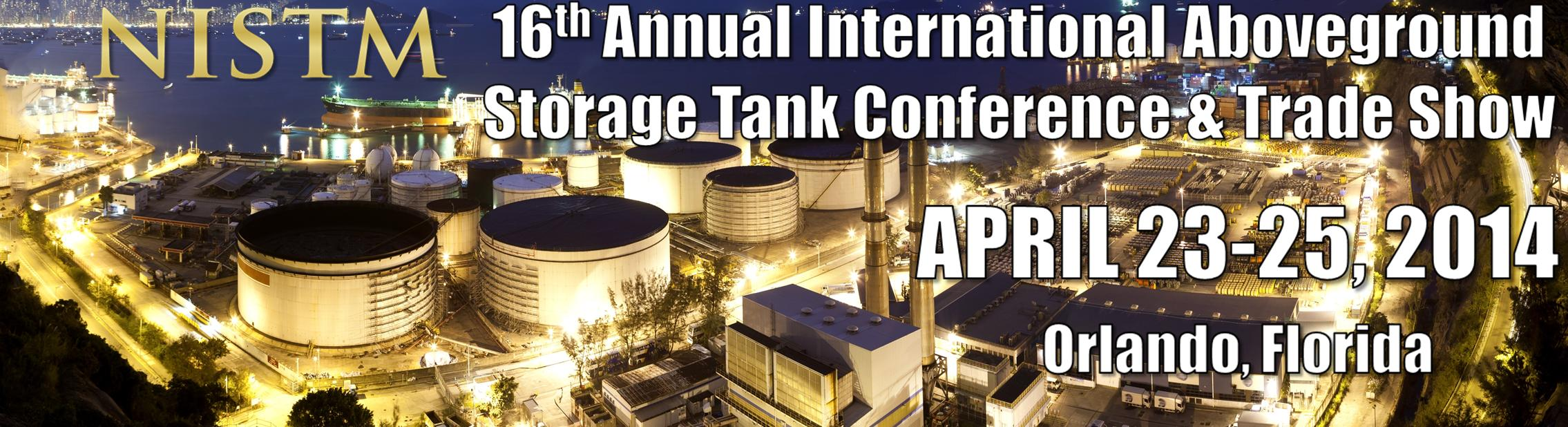 NISTM 16th Annual International Aboveground Storage Tank Conference and Trade Show
